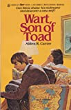 Wart, Son of Toad, Alden R. Carter, 0425088855