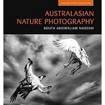 Australasian Nature Photography 10: ANZANG Tenth Collection (Australasian Nature Photography Series)