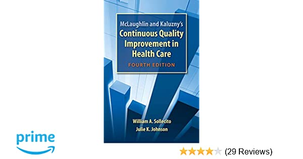 mclaughlin and kaluznys continuous quality improvement in health care
