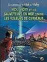 Les Aventures de Vick et Vicky, Tome 17 : Vick et Vicky et les sauveteurs de la mer contre les voleurs de cerveau par Bertin