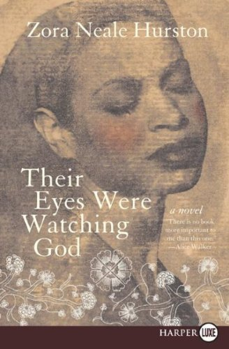 Books : [Their Eyes Were Watching God] (By: Zora Neale Hurston) [published: February, 2008]