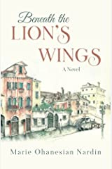 Beneath the Lion's Wings: A Novel Paperback