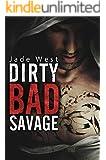 Dirty Bad Savage