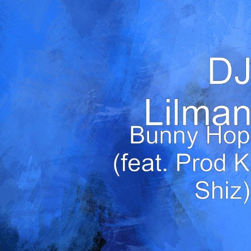 Bunny Hop (feat. Prod K Shiz) -