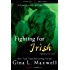 Fighting For Irish (A Fighting for Love Novel Book 3)