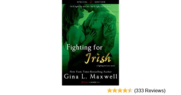 Fighting For Irish A Fighting For Love Novel Book 3 Kindle