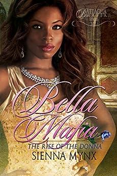 Bella Mafia (Battaglia Mafia Series Book 7) by [Mynx, Sienna]
