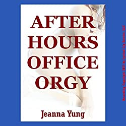 After Hours Office Orgy