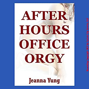 After Hours Office Orgy Audiobook
