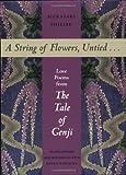 A String of Flowers, Untied..., Murasaki Shikibu, 1880656620