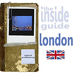 The Inside Guide To London
