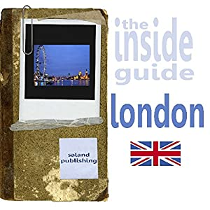 The Inside Guide To London Audiobook