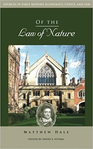 Book Of the Law of Nature (Sources in Early Modern Economics, Ethics, and Law)