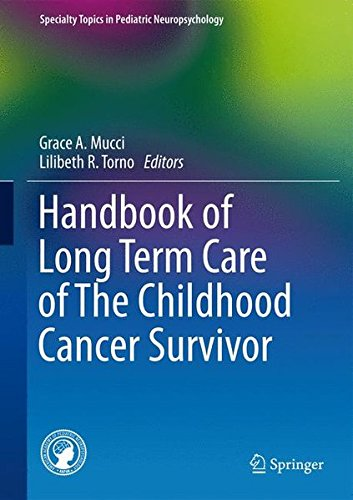 Handbook of Long Term Care of The Childhood Cancer Survivor (Specialty Topics in Pediatric Neuropsychology)