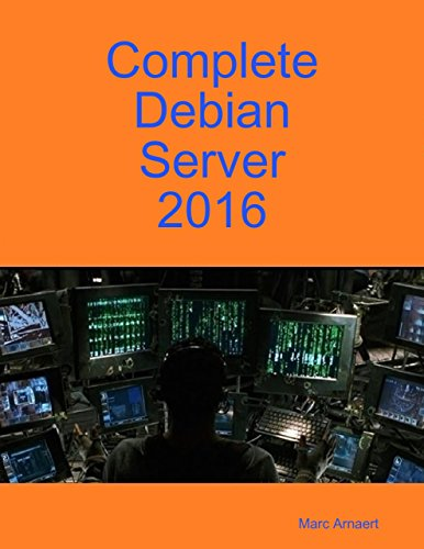 Complete Debian Server 2016