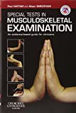 Special Tests in Musculoskeletal Examination: An evidence-based guide for clinicians, 1e (Physiotherapy Pocketbooks)