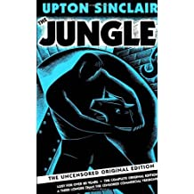 By Upton Sinclair - The Jungle: The Uncensored Original Edition (New Sub)