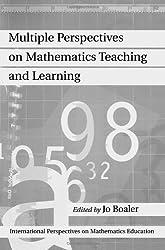 Multiple Perspectives on Mathematics Teaching and Learning (International Perspectives on Mathematics Education)