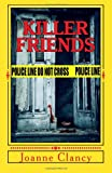 Killer Friends, Joanne Clancy, 1492912441