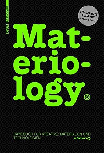 Materiology: Handbuch Für Kreative: Materialien Und Technologien