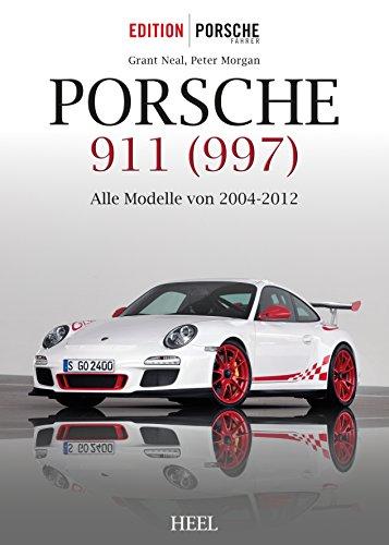 Porsche Carreras Cabrio - Porsche 911 (997): Alle Modelle von 2004-2012 (German Edition)