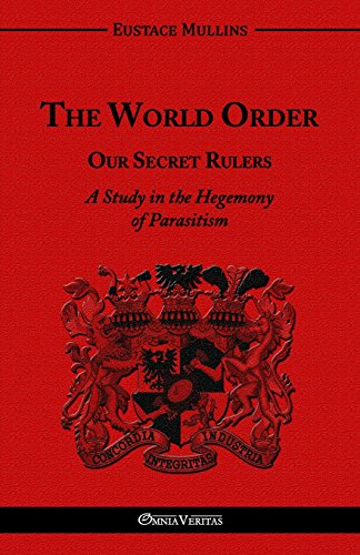 The World Order - Our Secret Rulers