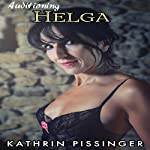 Auditioning Helga | Kathrin Pissinger