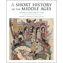 A Short History of the Middle Ages, Volume II: From c.900 to c.1500, Fourth Edition