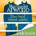 Das Herz kommt zuletzt Hörbuch von Margaret Atwood Gesprochen von: Nils Nelleßen