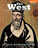The West : Encounters and Transformations - To 1715, Levack, Brian and Muir, Edward, 0205948596