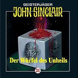 Der Würfel des Unheils (John Sinclair 31)