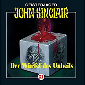 Der Würfel des Unheils (John Sinclair 31) Hörspiel