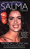 Salma Hayek: An Unauthorized Biography