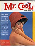 img - for Mr. Cool - Volume 1 Number 1 [VINTAGE MEN'S MAGAZINE] book / textbook / text book