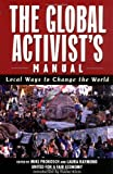The Global Activists' Manual, , 1560254017