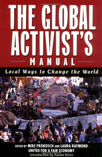 The Global Activists' Manual: Acting Locally to Transform the World (Nation Books)