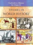 Themes in World History for Class - 11 with Free Car Anti Slip Mat WORTH Rs. 149