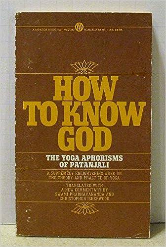 How to Know God: The Yoga Aphorisms of Pantanjali (Mentor ...