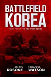 img - for Battlefield Korea: Book Two of the Red Storm Series (Volume 2) book / textbook / text book