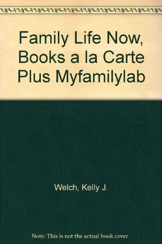 Family Life Now, Books a la Carte Plus MyFamilyLab (2nd Edition)
