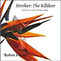 Streiker: The Killdeer Audiobook by Robin Hardy Narrated by Robin Hardy