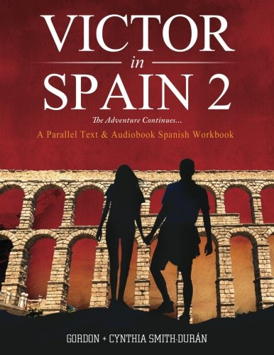 Read Online VIctor's Adventures in Spain 2: The Adventure Continues (Volume 2) PDF