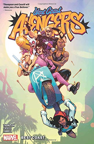Pdf Graphic Novels West Coast Avengers Vol. 1: Best Coast (West Coast Avengers - 2018)