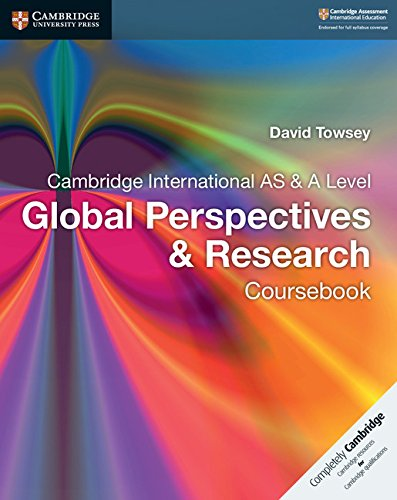 Cambridge International As   A Level Global Perspectives   Research Coursebook  Cambridge International Examinations