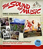 The Sound of Music Family Scrapbook With DVD: The Inside Story of the Beloved Mo