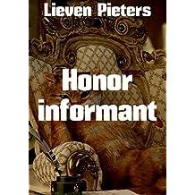 Honor informant (Dutch Edition)