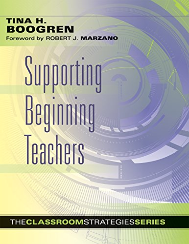 Supporting Beginning Teachers (Classroom Strategies)
