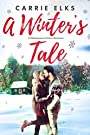 A Winter's Tale (A Shakespeare Sisters Christmas Romance) (The Shakespeare Sisters)