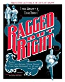 Ragged but Right : Black Traveling Shows, Coon Songs, and the Dark Pathway to Blues and Jazz, Abbott, Lynn and Seroff, Doug, 1617036455
