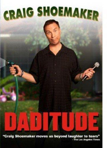Craig Shoemaker - Daditude ()